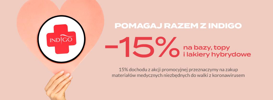 Bazy, topy i lakiery hybrydowe z rabatem -15% | Kupuj online i POMAGAJ RAZEM Z INDIGO